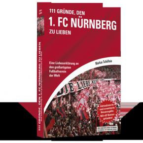 Buch 111 Gründe, den 1. FC Nürnberg zu lieben