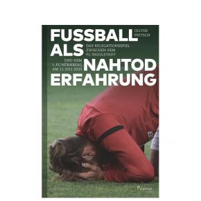 Buch Fußball als Nahtoderfahrung